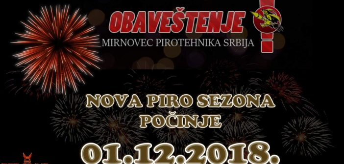 01.-og decembra 2018g. počinje nova piro-tehnička sezona